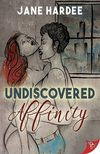 Undiscovered Affinity by Jane Hardee