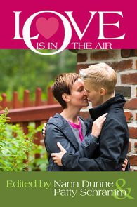 Love Is In The Air edited by Nann Dunne & Patty Schramm