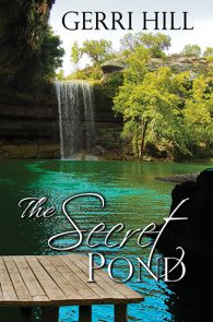 The Secret Pond by Gerri Hill