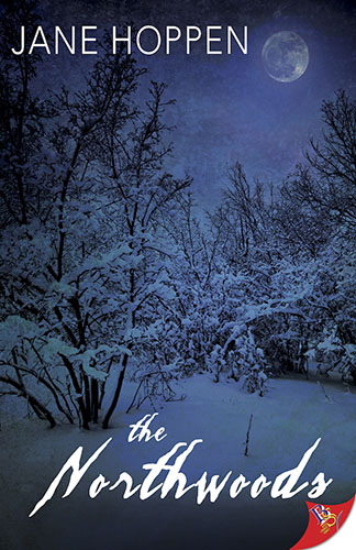 The Northwoods by Jane Hoppen