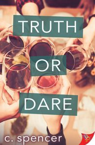 Truth or Dare by C. Spencer