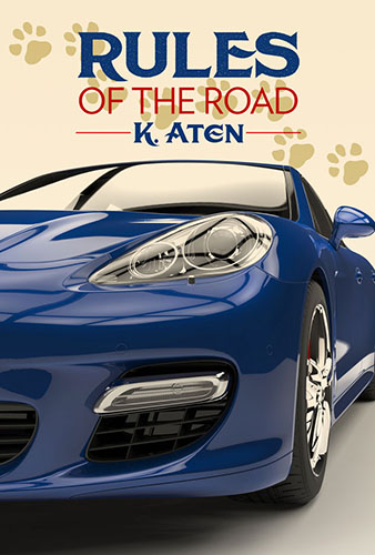 Rules Of The Road by K. Aten