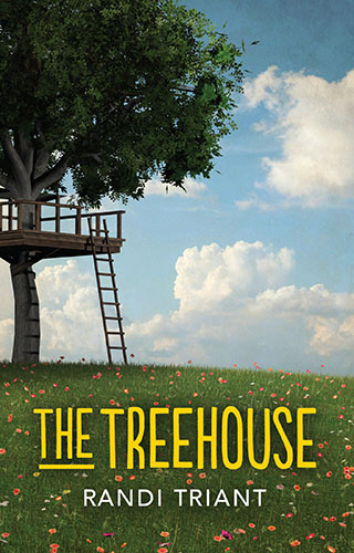 The Treehouse by Randi Triant