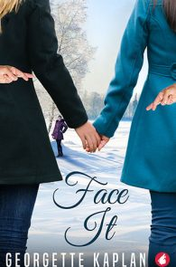 Face It by Georgette Kaplan