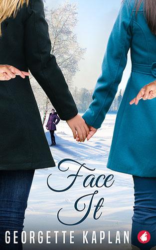 Face It by Georgette Kaplan