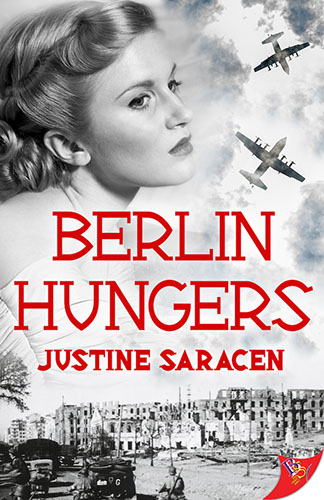Berlin Hungers by Justine Saracen