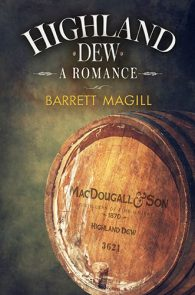 Highland Dew by Barrett Magill