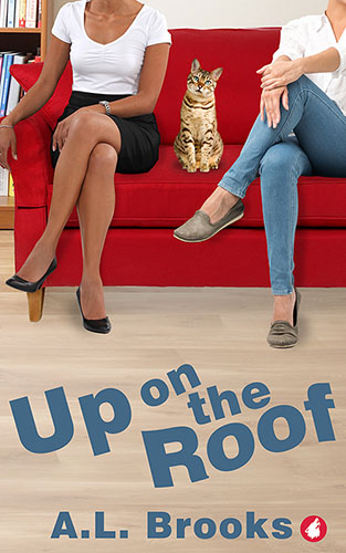 Up on the Roof by A.L. Brooks