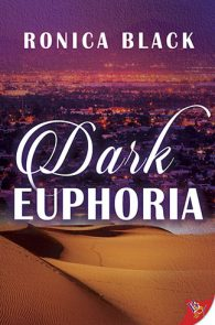 Dark Euphoria by Ronica Black