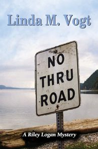 No Thru Road by Linda Vogt