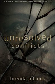 Unresolved Conficts by Brenda Adcock