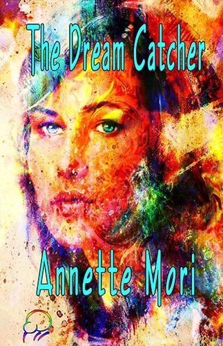 The Dream Catcher by Annette Mori