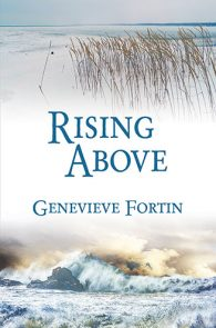 Rising Above by Genevieve Fortin
