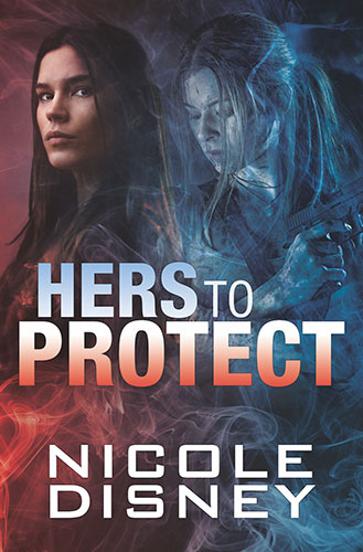 Hers to Protect by Nicole Disney