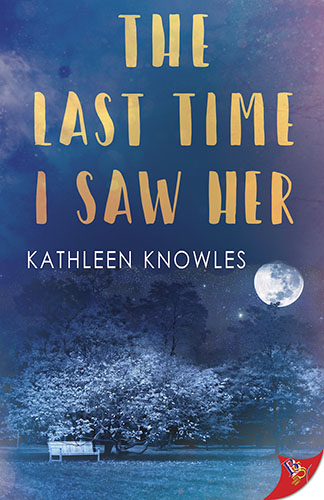 The Last Time I Saw Her by Kathleen Knowles