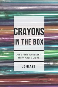 Crayons in the Box by JD Glass