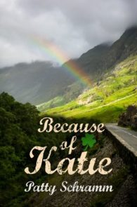 Because of Katie by Patty Schramm