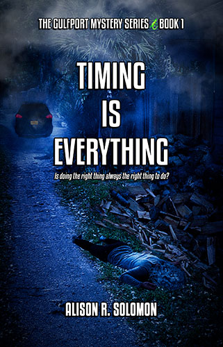 Timing is Everything by Alison R. Solomon