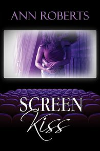 Screen Kiss by Ann Roberts