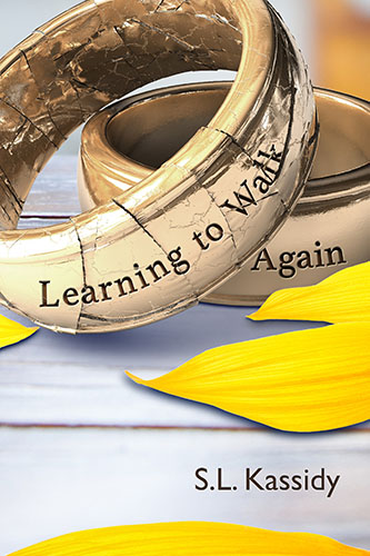 Learning to Walk Again by S. L. Kassidy