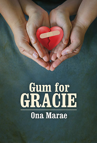 Gum for Gracie by Ona Marae
