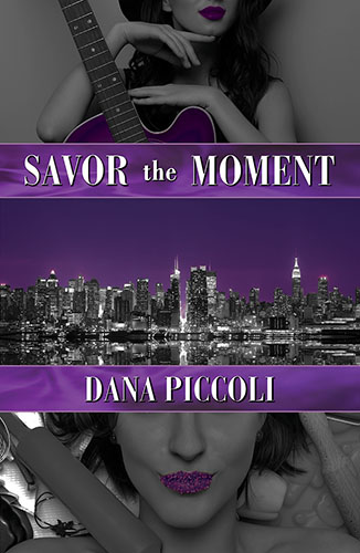Savor the Moment by Dana Piccoli