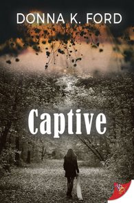 Captive by Donna K. Ford