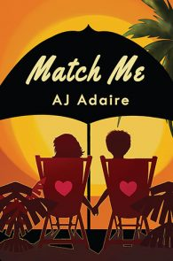 Match Me by AJ Adaire