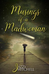 Musings of a Madwoman by Jazzy Mitchell