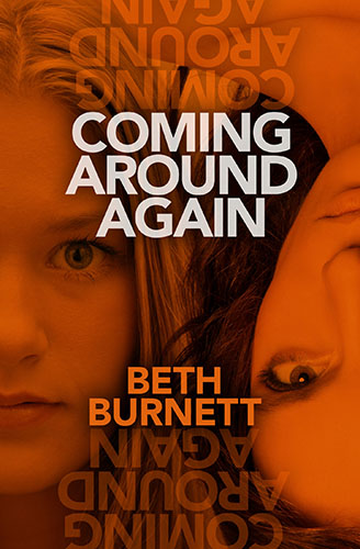Coming Around Again by Beth Burnett