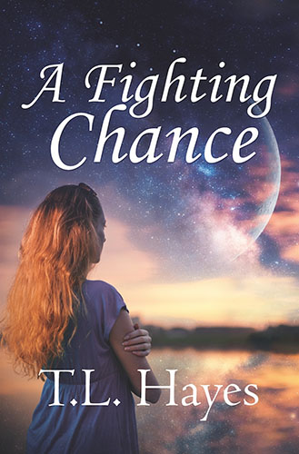 A Fighting Chance by T.L. Hayes