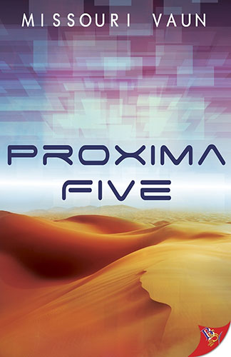 Proxima Five by Missouri Vaun