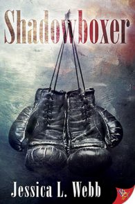 Shadowboxer by Jessica L. Webb