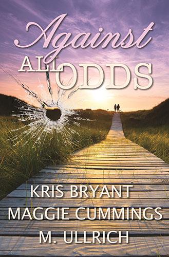 Against All Odds by M. Ullrich, Maggie Cummings & Kris Bryant