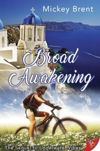 Broad Awakening by Mickey Brent