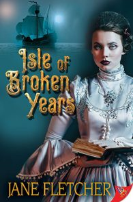 Isle of Broken Years by Jane Fletcher