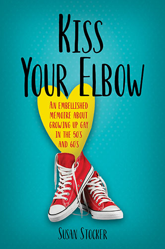 Kiss Your Elbow by Susan Stocker