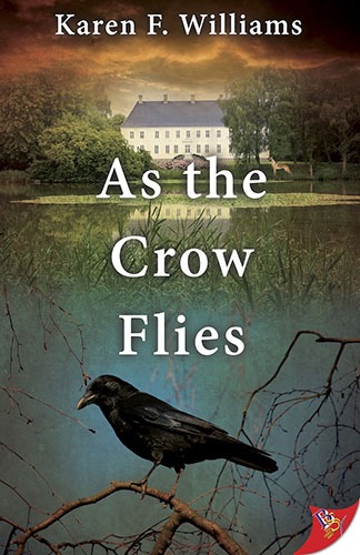 As the Crow Flies by Karen F. Williams