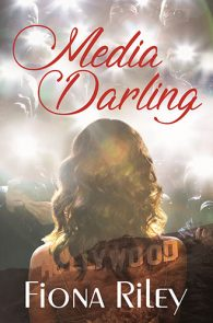 Media Darling by Fiona Riley