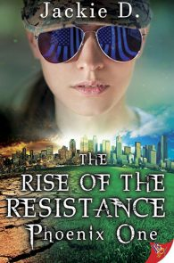 The Rise of the Resistance by Jackie D.