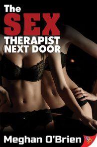 The Sex Therapist Next Door by Meghan O'Brien