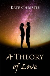 A Theory of Love by Kate Christie