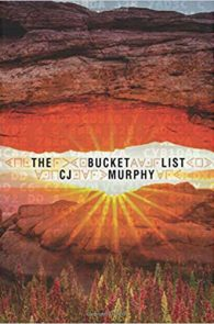 The Bucket List by CJ Murphy