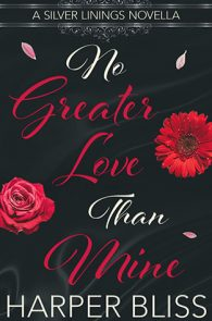 No Greater Love Mine by Harper Bliss