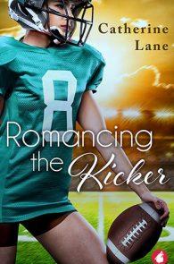 Romancing the Kicker by Catherine Lane