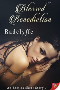 Blessed Benediction by Radclyffe