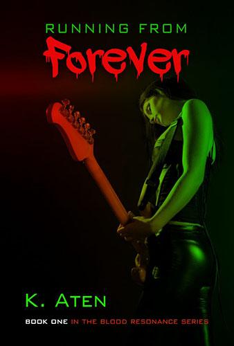 Running From Forever by K. Aten