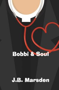 Bobbi and Soul by JB Marsden