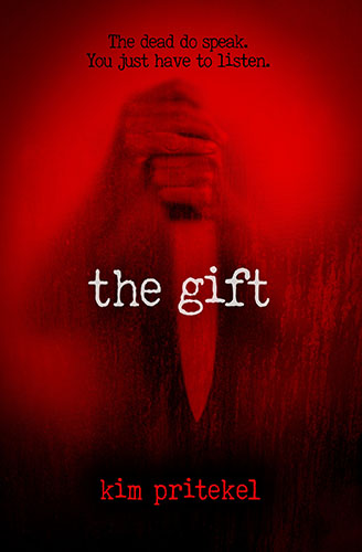 The Gift by Kim Prietkel