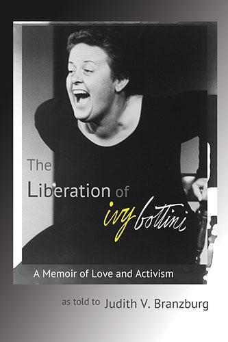 The Liberation of Ivy Bottini by Judith V. Branzburg